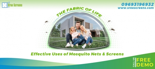 The Fabric of Life: Effective Use of Mosquito Nets & Screens